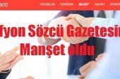 Afyon Belediyesi Sözcü Gazetesine Manşet oldu..!!