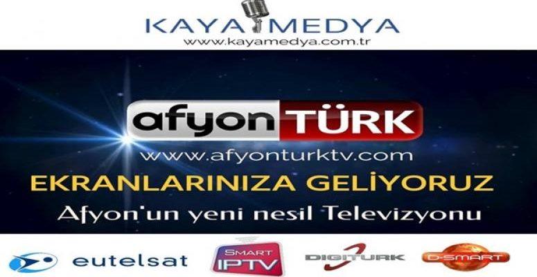 AFYON TÜRK TV EKRANLARINIZA GELİYOR