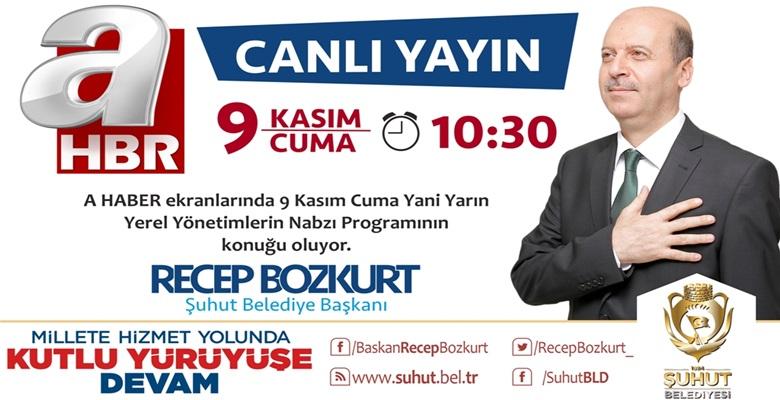Başkan Bozkurt, A Haber'de Yayın Konuğu Oluyor