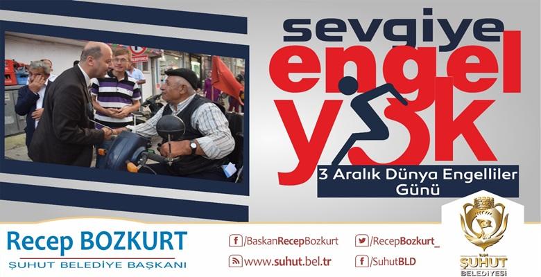 Başkan Bozkurt'un 3 Aralık Dünya Engelliler Günü Mesajı