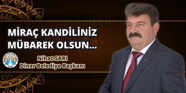 Belediye Başkanı Nihat Sarı'dan Miraç Kandili Mesajı